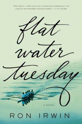 Flat Water Tuesday Ron Irwin