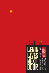 Lenin Lives Next Door by Jennifer Eremeeva