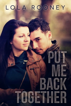 Put Me Back Together by Lola Rooney Book Cover